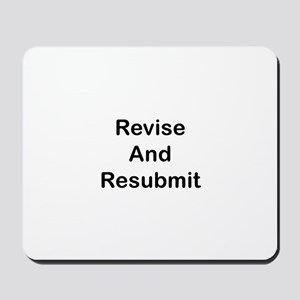 Revise and Resubmit Mousepad