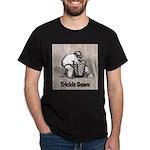Trickle Down (caption) T-Shirt