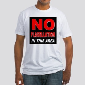 No Flagellation Fitted T-Shirt
