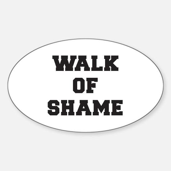 Walk Of Shame Sticker (Oval)
