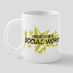 I ROCK THE S#%! - SOCIAL WORK Mug