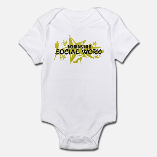 I ROCK THE S#%! - SOCIAL WORK Infant Bodysuit