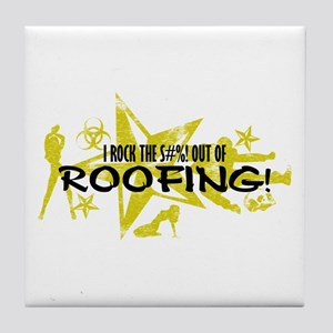 I ROCK THE S#%! - ROOFING Tile Coaster