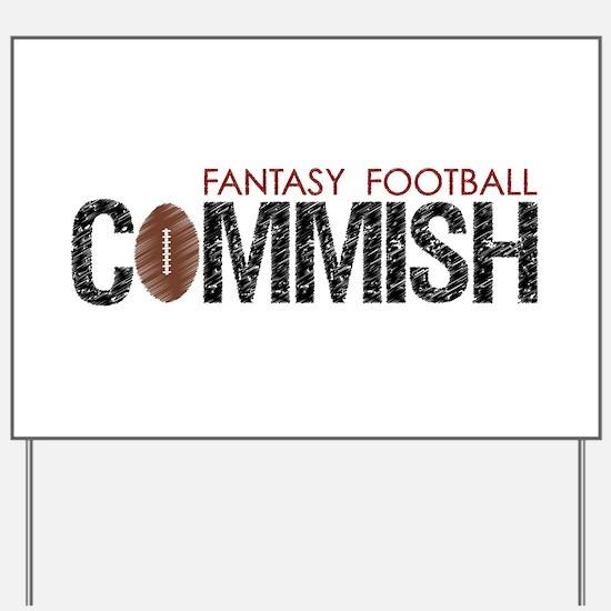 Fantasy Football Commish Yard Sign