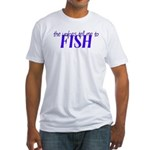 Voices Tell Me To Fish Fitted T-Shirt
