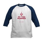 Kids Baseball Jersey - I Heart My Two Mommies