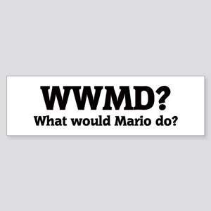 What would Mario do? Bumper Sticker