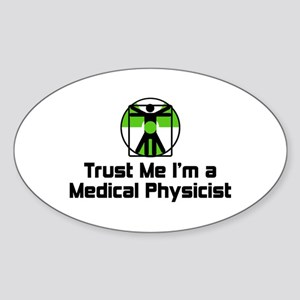 Medical Physicist Sticker (Oval)