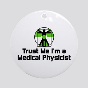 Medical Physicist Ornament (Round)