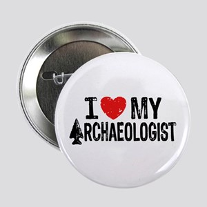 "I Love My Archaeologist 2.25"" Button"