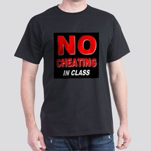 No Cheating In Class Black T-Shirt