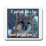 Fox Coat Mousepad
