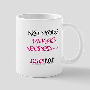 """""""No More Playas..."""" Mug"""
