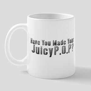 """""""Have You..."""" Mug"""