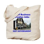 Small Business Creates Jobs Tote Bag