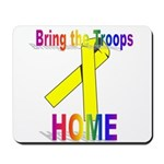 Bring the Troops Home Mousepad