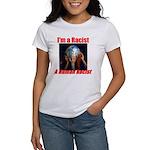 Human Racist Women's T-Shirt