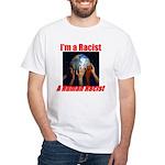 Human Racist White T-Shirt
