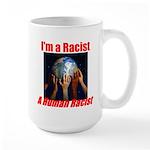 Human Racist Large Mug