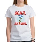 Israel has the Right to Survi Women's T-Shirt