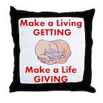 Make a Life Throw Pillow