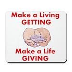 Make a Life Mousepad
