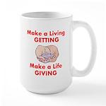 Make a Life Large Mug