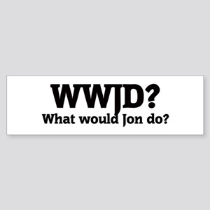 What would Jon do? Bumper Sticker