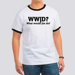 What would Jim do? Ringer T