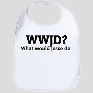 What would Jesse do? Bib