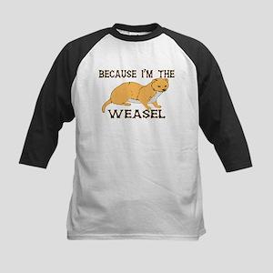 Because I'm The Weasel Kids Baseball Jersey