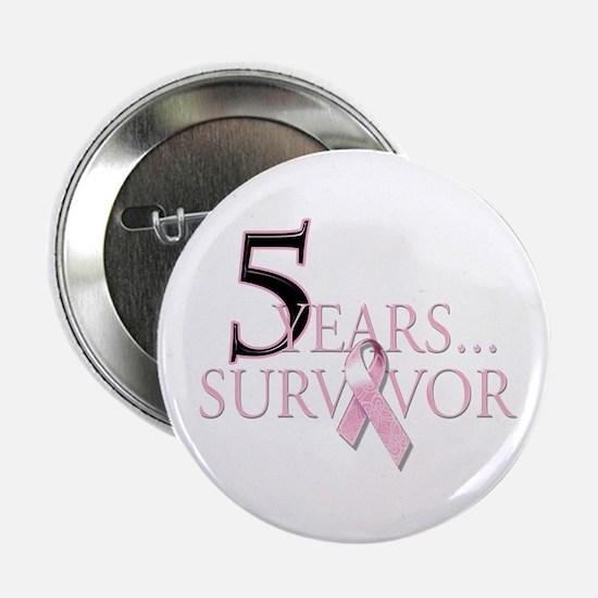 """5 Years Breast Cancer Survivor 2.25"""" Button"""