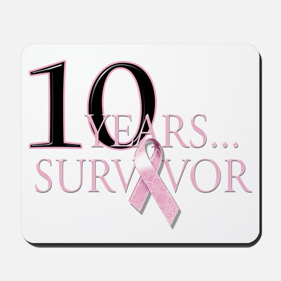 10 Years Breast Cancer Survivor Mousepad