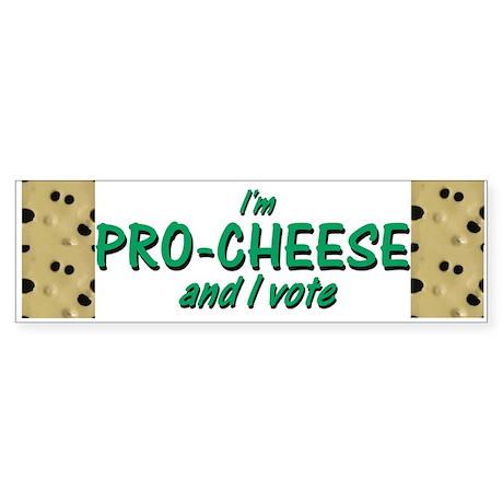 Pro-Cheese Bumper Sticker
