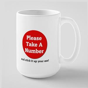Please Take A Number Mug Mugs