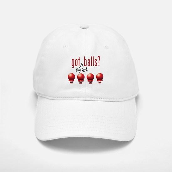 Got (Big Red) Balls? Baseball Baseball Cap