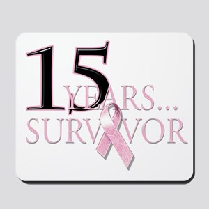 15 Year Breast Cancer Survivor Mousepad