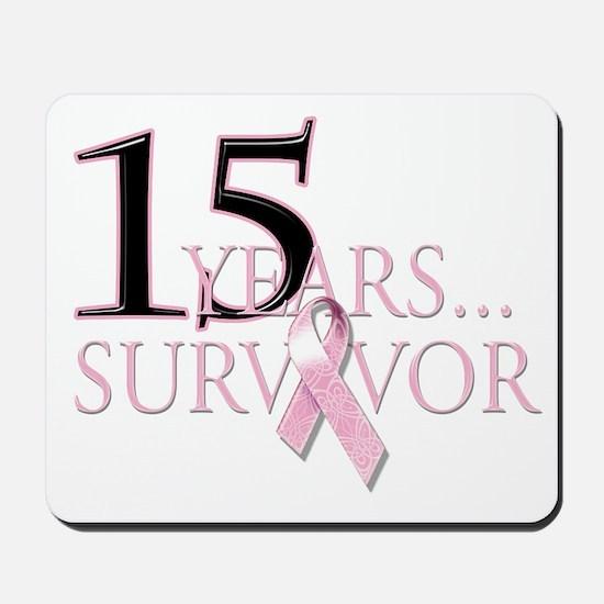 15 Year Breast Cancer Survivor Mousepad