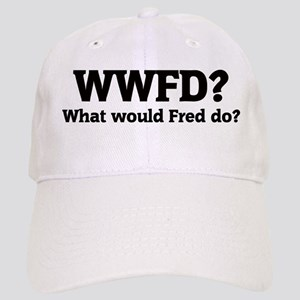 What would Fred do? Cap