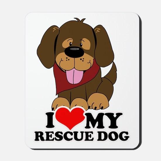 I love my Rescue Dog Mousepad