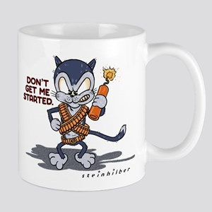 Don't Get Me Started Mug