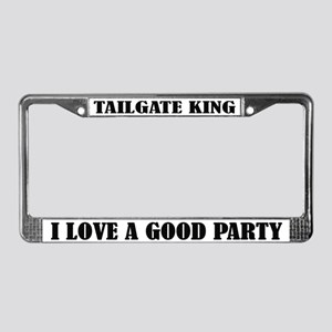 Tailgate King I Love A Good Party License Frame