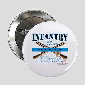 "Infantry Mom IN Infantryman 2.25"" Button"
