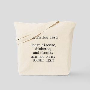 Low carb no diseases Tote Bag