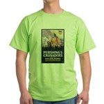 Pershing's Crusaders Poster Art (Front) Green T-Sh