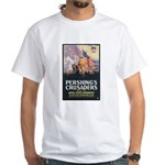 Pershing's Crusaders Poster Art White T-Shirt