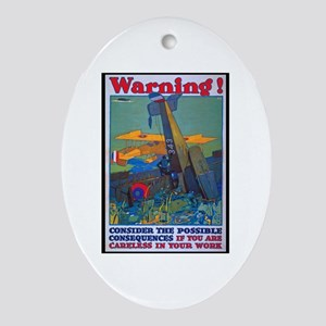 Careless Work Warning Poster Art Oval Ornament