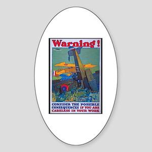 Careless Work Warning Poster Art Oval Sticker
