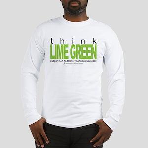 Non-Hodgkins Lymphoma Think Long Sleeve T-Shirt