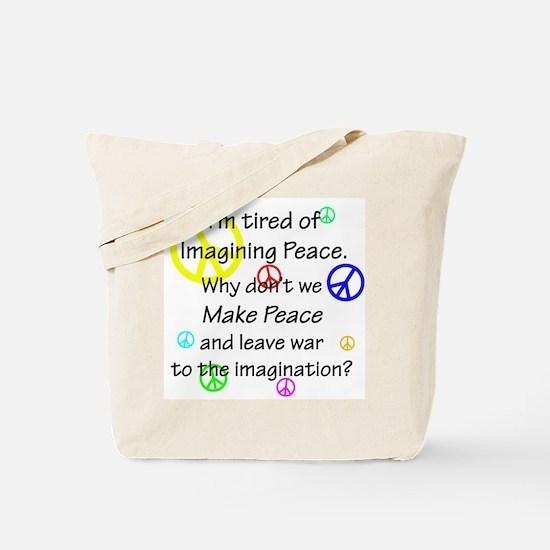 Make Peace/Imagine War Tote Bag